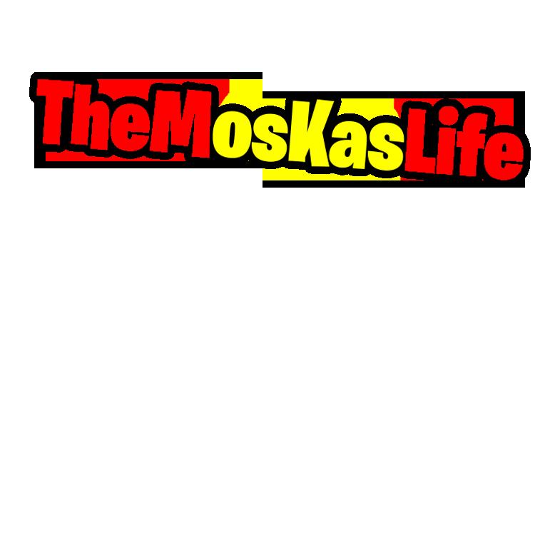 TheMosKasLife
